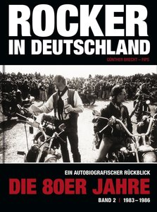 Rocker in Deutschland - Die 80er Jahre (Band II: 1983 - 1986)
