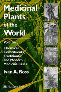Medicinal Plants of the World, Volume 3