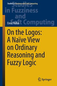 On the Logos: A Naïve View on Ordinary Reasoning and Fuzzy Logic