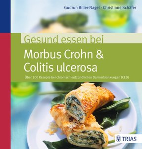 Gesund essen bei Morbus Crohn & Colitis ulcerosa
