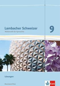 Lambacher Schweizer. 9. Schuljahr. Lösungen. Rheinland-Pfalz