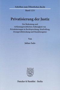 Privatisierung der Justiz