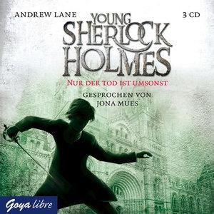 Young Sherlock Holmes. Nur der Tod ist umsonst