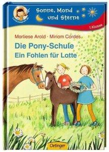 Arold, M: Pony-Schule 2 Ein Fohlen für Lotte