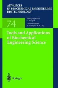 Tools and Applications of Biochemical Engineering Science