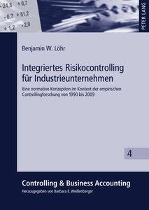 Integriertes Risikocontrolling für Industrieunternehmen