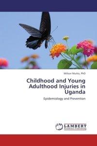 Childhood and Young Adulthood Injuries in Uganda