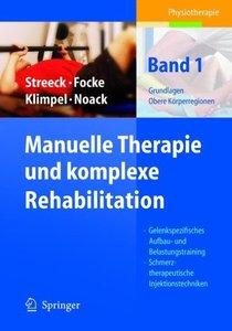 Manuelle Therapie und komplexe Rehabilitation 1