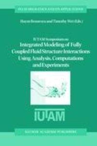 IUTAM Symposium on Integrated Modeling of Fully Coupled Fluid St