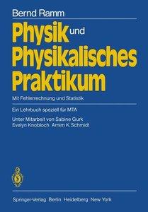 Physik und Physikalisches Praktikum