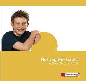 Notting Hill Gate 2. CD für Schüler