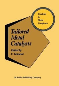 Tailored Metal Catalysts