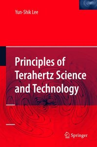 Principles of Terahertz Science and Technology