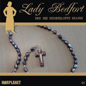 Lady Bedfort 69. Die eingebildete Kranke