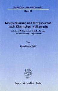 Kriegserklärung und Kriegszustand nach klassischem Völkerrecht