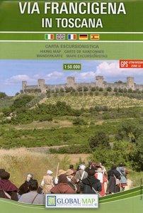 Via francigena in Toscana. Carta escursionistica 1:50 000