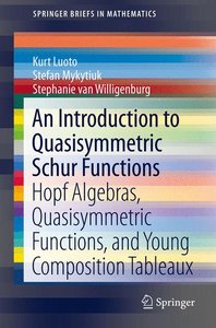 An Introduction to Quasisymmetric Schur Functions