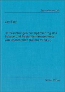 Untersuchungen zur Optimierung des Besatz- und Bestandsmanagemen