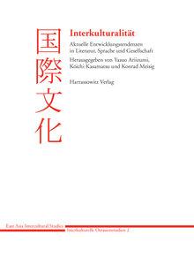 Interkulturalität - Aktuelle Entwicklungstendenzen in Literatur