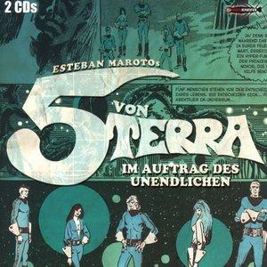 Die 5 von Terra - Im Auftrag des Unendlichen