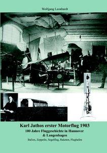 Karl Jathos erster Motorflug 1903