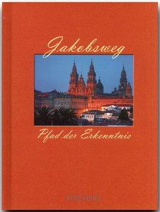 Jakobsweg - Pfad der Erkenntnis