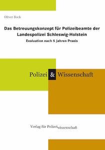 Das Betreuungskonzept für Polizeibeamte der Landespolizei Schles