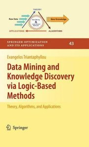 Data Mining and Knowledge Discovery via Logic-Based Methods