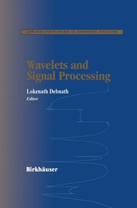 Wavelets and Signal Processing