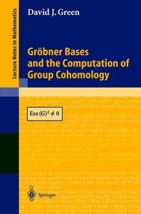 Gröbner Bases and the Computation of Group Cohomology