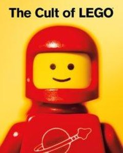 The Cult of LEGO®