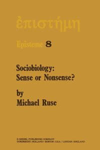 Sociobiology: Sense or Nonsense?