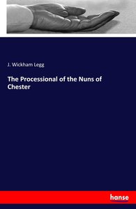 The Processional of the Nuns of Chester