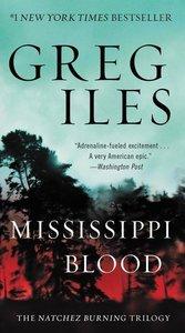 Penn Cage 06. Mississippi Blood. The Natchez Burning Trilogy