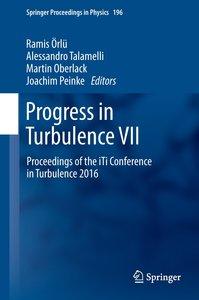 Progress in Turbulence VII