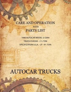 Care and Operation with Parts List 1940 Autocar Model U-2044, Tr