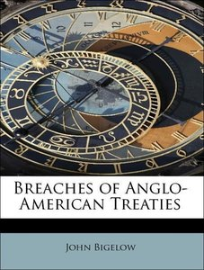 Breaches of Anglo-American Treaties
