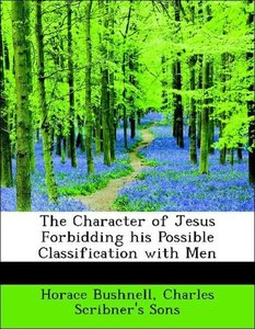 The Character of Jesus Forbidding his Possible Classification wi