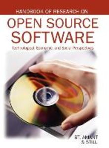 Handbook of Research on Open Source Software: Technological, Eco