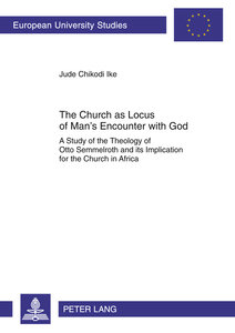 The Church as Locus of Man's Encounter with God