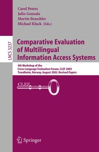 Comparative Evaluation of Multilingual Information Access System