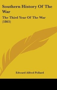 Southern History Of The War