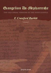 Evangelion Da-Mepharreshe, The Curetonian Version of the Four Go