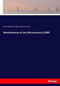 Reminiscences of my Irish Journey in 1849