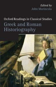 Marincola, J: Greek and Roman Historiography