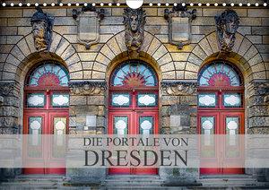Die Portale von Dresden (Wandkalender 2019 DIN A4 quer)