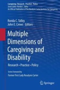 Multiple Dimensions of Caregiving and Disability
