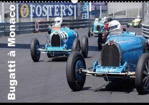 Bugatti en course à Monaco (Calendrier mural 2015 DIN A3 horizon