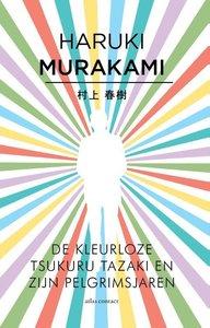 De kleurloze Tsukuru Tazaki en zijn pelgrimsjaren / druk 1
