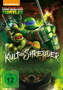 Tales of the Teenage Mutant Ninja Turtles - Der Kult von Shredde